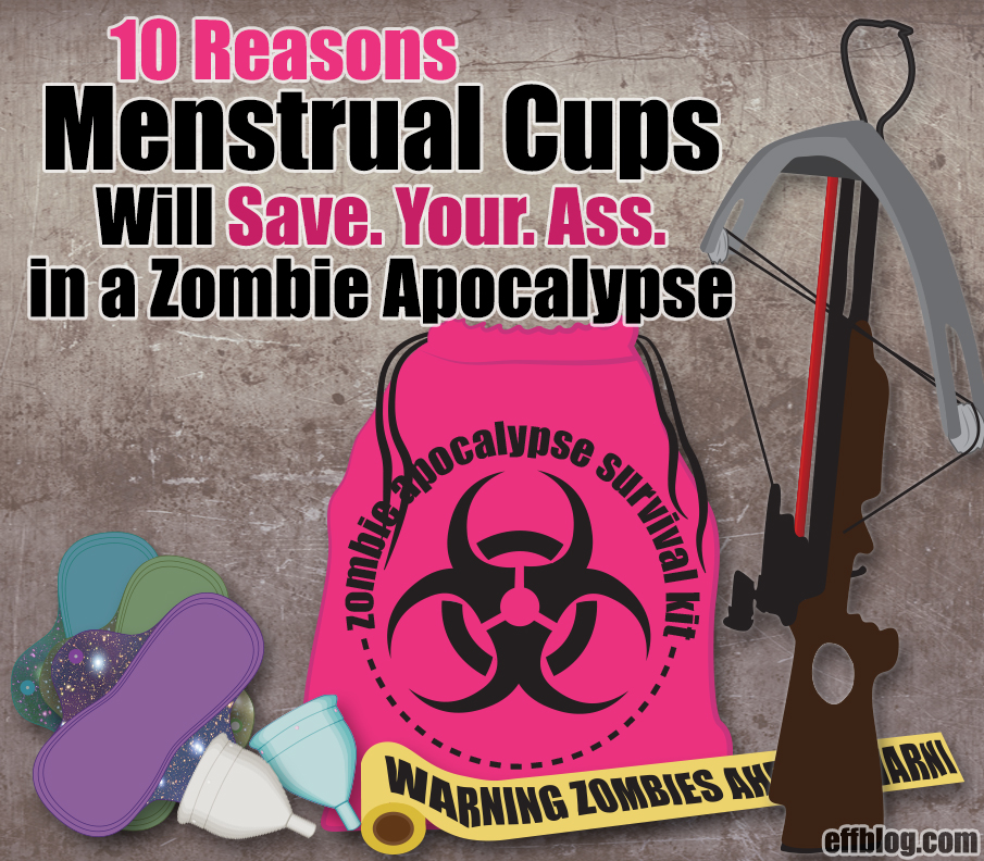 FB Menstrual Cups Will Save Your Ass in a Zombie Apocalypse